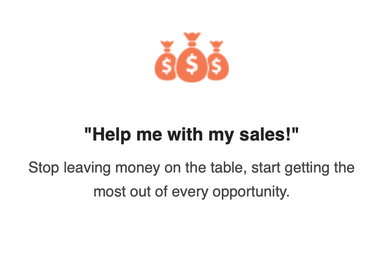 Help me with my sales!